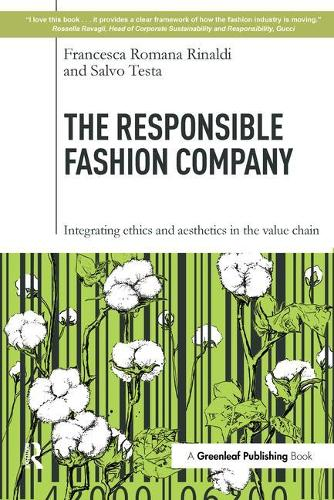 The Responsible Fashion Company: Integrating Ethics and Aesthetics in the Value Chain (Paperback)