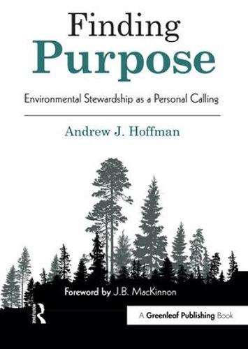 Finding Purpose: Environmental Stewardship as a Personal Calling (Hardback)
