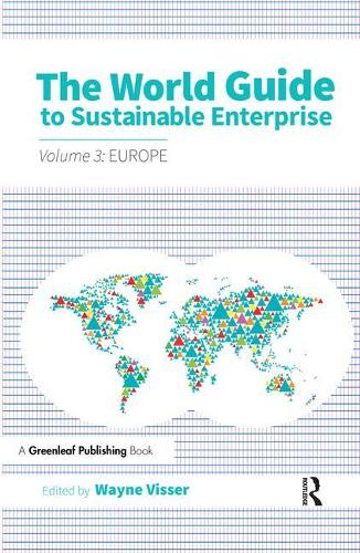 The World Guide to Sustainable Enterprise - Volume 3: Europe (Hardback)