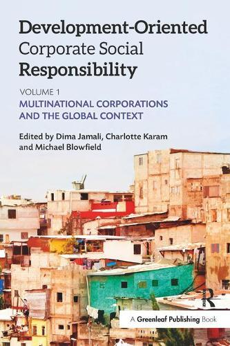 Development-Oriented Corporate Social Responsibility: Volume 1: Multinational Corporations and the Global Context (Paperback)