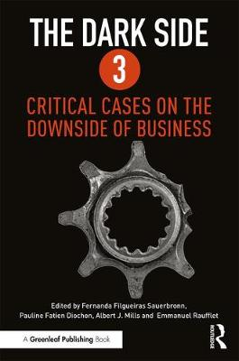 The Dark Side 3: Critical Cases on the Downside of Business (Paperback)