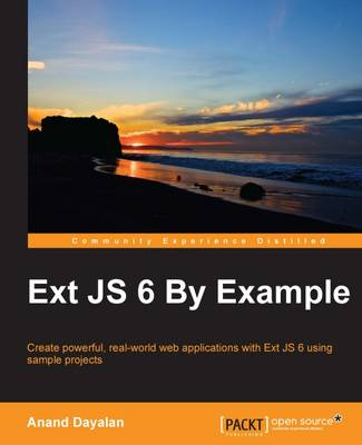 Ext JS 6 By Example (Paperback)