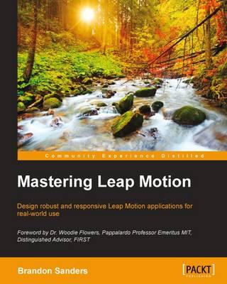 Mastering Leap Motion (Paperback)