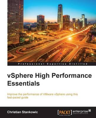vSphere High Performance Essentials (Paperback)