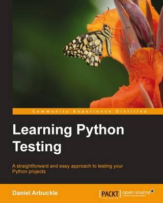 Learning Python Testing (Paperback)