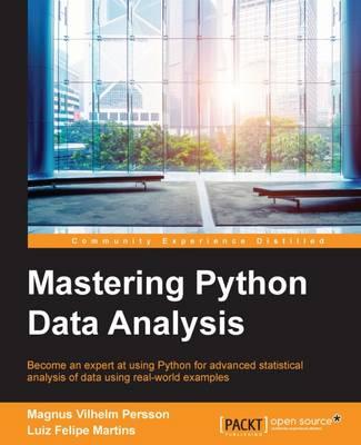 Mastering Python Data Analysis (Paperback)