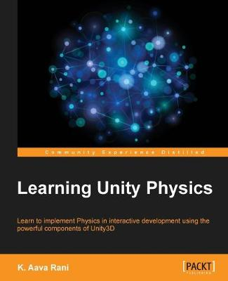 Learning Unity Physics (Paperback)