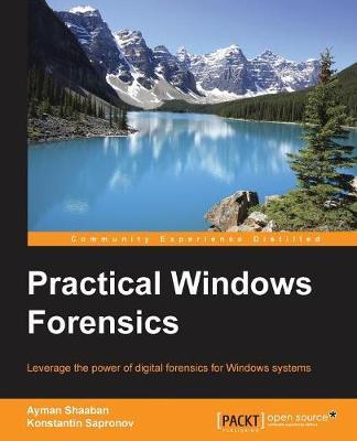 Practical Windows Forensics (Paperback)