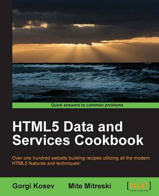 HTML5 Data and Services Cookbook (Paperback)