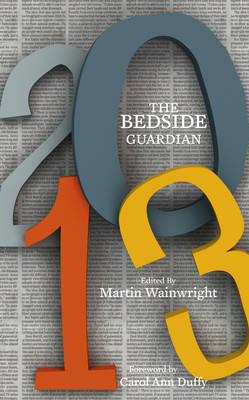The Bedside Guardian 2013 (Hardback)