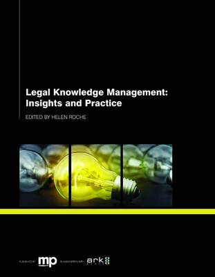 Legal Knowledge Management: Insights and Practice (Paperback)
