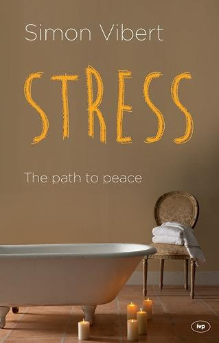 Stress: The Path to Peace (Paperback)