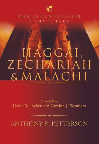 Haggai, Zechariah & Malachi - Apollos Old Testament Commentary (Hardback)