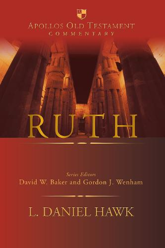 Ruth - Apollos Old Testament Commentary (Hardback)