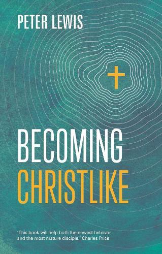 Becoming Christlike (Paperback)