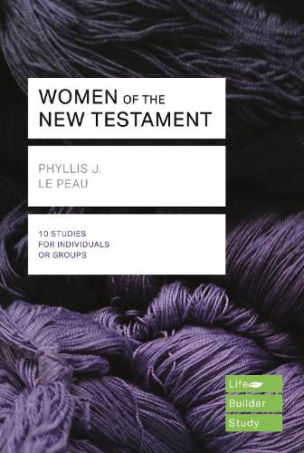Women of the New Testament (Lifebuilder Study Guides) - Lifebuilder Bible Study Guides (Paperback)