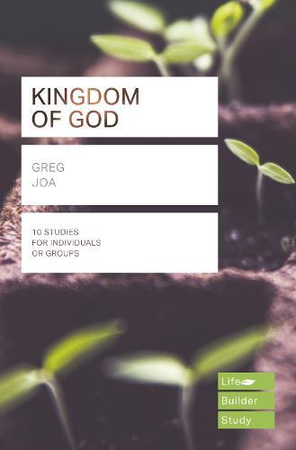 The Kingdom of God (Lifebuilder Study Guides) - Lifebuilder Study Guides (Paperback)