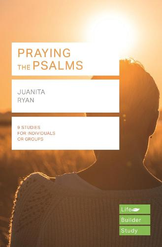 Praying the Psalms (Lifebuilder Study Guides) - Lifebuilder Study Guides (Paperback)