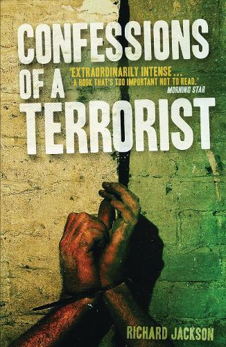 Confessions of a Terrorist: A Novel (Hardback)