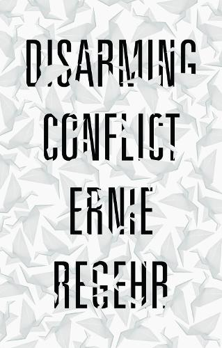 Disarming Conflict (Paperback)