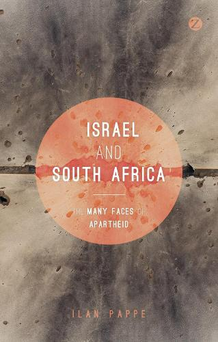 Israel and South Africa: The Many Faces of Apartheid (Paperback)