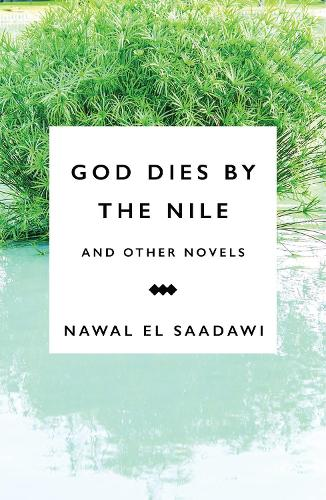 God Dies by the Nile and Other Novels: God Dies by the Nile, Searching, The Circling Song (Paperback)