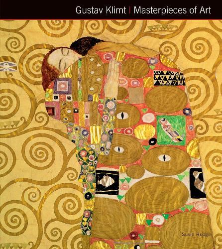 Gustav Klimt Masterpieces of Art - Masterpieces of Art (Hardback)