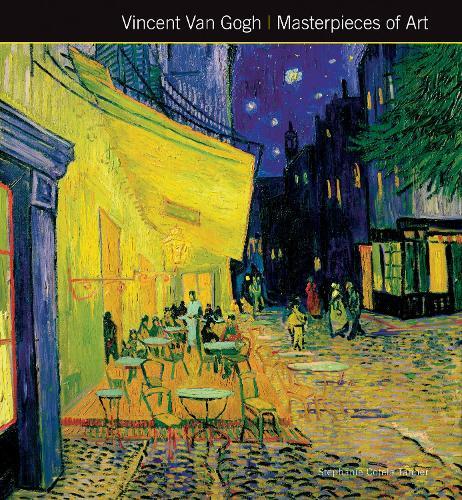 Vincent Van Gogh Masterpieces of Art - Masterpieces of Art (Hardback)