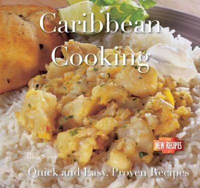 Caribbean Cooking: Quick and Easy Recipes - Quick & Easy, Proven Recipes (Paperback)