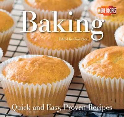 Baking: Quick and Easy Recipes - Quick & Easy, Proven Recipes (Paperback)