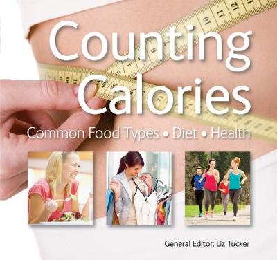 Counting Calories: Common Food Types * Diet * Health (Paperback)