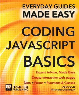 Coding Javascript Basics: Expert Advice, Made Easy - Everyday Guides Made Easy (Paperback)