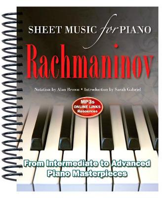 Rachmaninov: Sheet Music for Piano: From Intermediate to Advanced; Over 25 masterpieces - Sheet Music (Spiral bound)