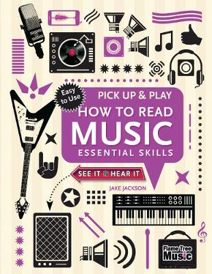 How to Read Music (Pick Up and Play): Essential Skills - Pick Up & Play (Spiral bound)