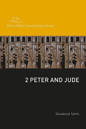 2 Peter and Jude - Africa Bible Commentary Series (Paperback)