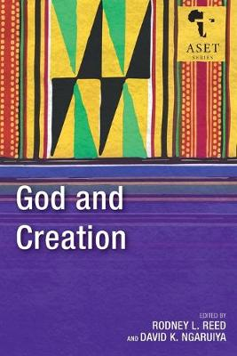 God and Creation - Africa Society of Evangelical Theology Series 4 (Paperback)