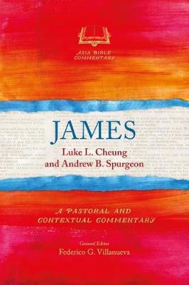 James - Asia Bible Commentary Series (Paperback)