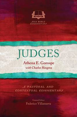 Judges - Asia Bible Commentary Series (Paperback)