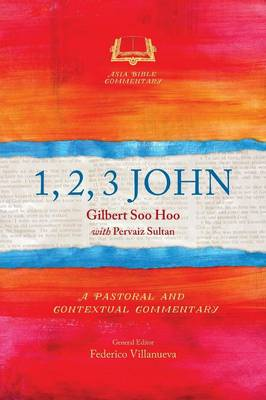 1, 2, 3 John - Asia Bible Commentary Series (Paperback)