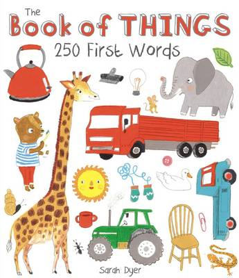 The Book of Things: 250+ First Words (Hardback)