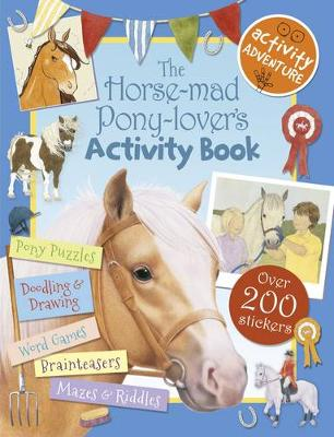 The Horse-Mad Pony-Lover's Activity Book (Paperback)
