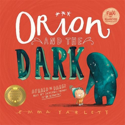 Orion and the Dark (Paperback)