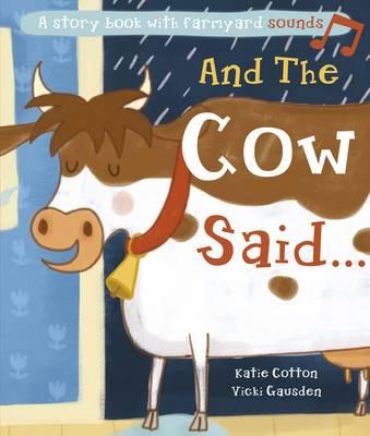 And the Cow Said (Hardback)