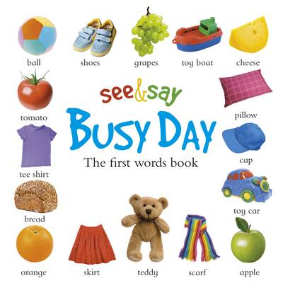 See and Say: Busy Day (Hardback)