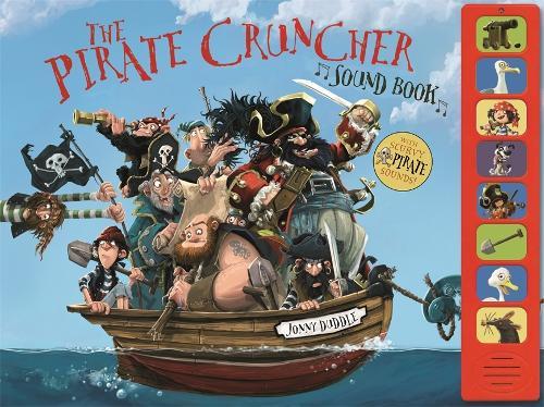 The Pirate-Cruncher (Sound Book) - Jonny Duddle (Hardback)