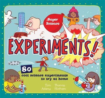 Super Science: Experiments (Hardback)