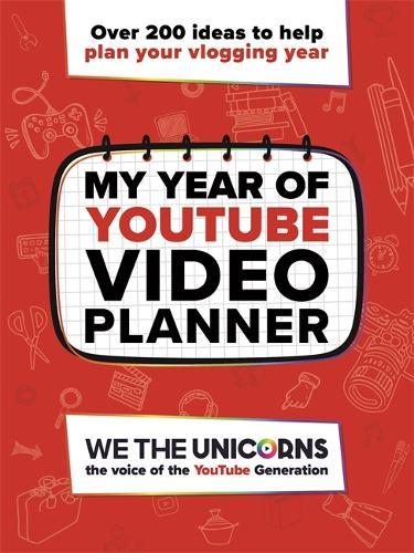 We The Unicorns: My Year of YouTube - We the Unicorns (Paperback)