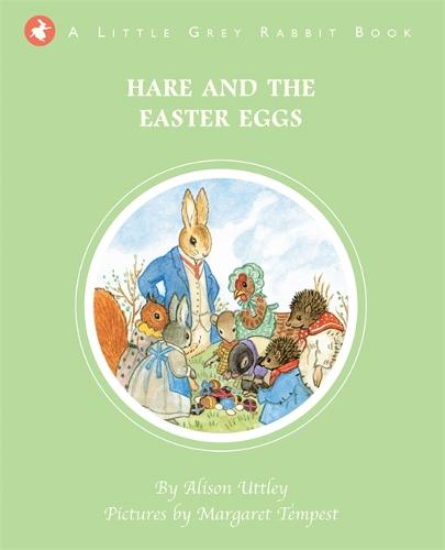 Little Grey Rabbit: Hare and the Easter Eggs - Little Grey Rabbit (Hardback)