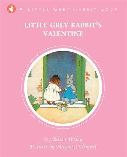 Little Grey Rabbit's Valentine - Little Grey Rabbit (Hardback)