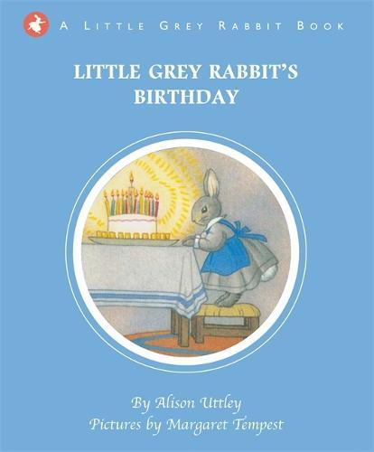 Little Grey Rabbit's Birthday - Little Grey Rabbit (Hardback)